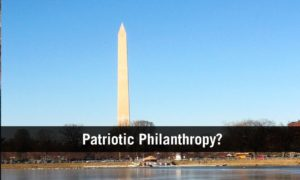 Patriotic Philanthropy? (VIDEO)