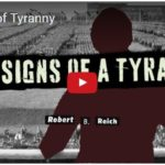 Robert Reich: Seven Signs of Tyranny (VIDEO)