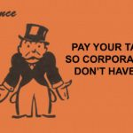Why We Must Raise Taxes on Corporations and the Wealthy, Not Lower Them